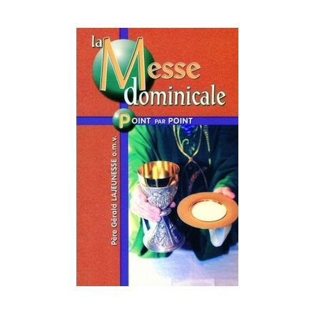 La Messe dominicale point par point