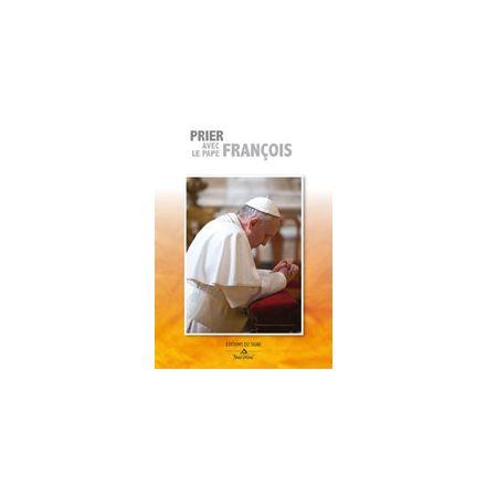 Prier avec le Pape François