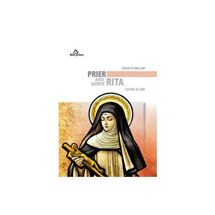 Prier avec Sainte Rita