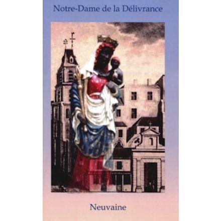 Neuvaine à Notre Dame de la Délivrance
