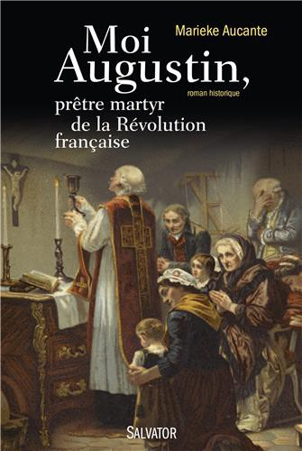 Moi Augustin, prêtre martyr