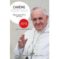 Carême pour tous avec le Pape François