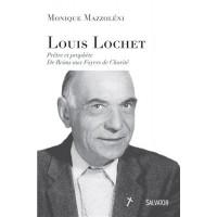 Louis Lochet, prêtre et prophète